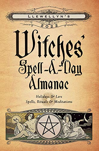 Llewellyn's 2022 Witches' Spell-A-Day Almanac