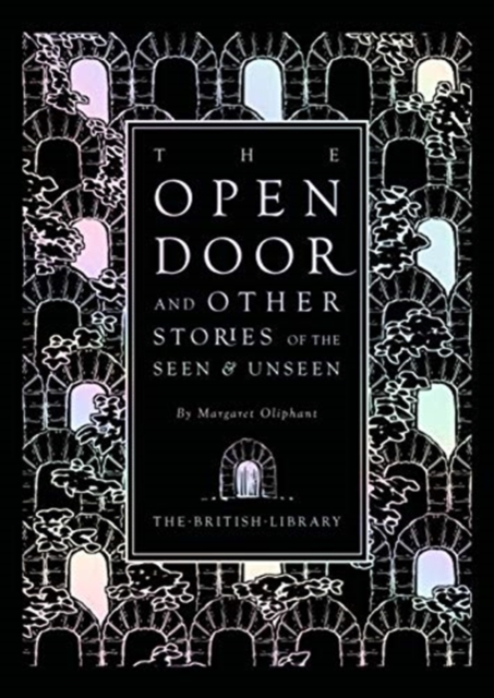 The Open Door : and Other Stories of the Seen and Unseen