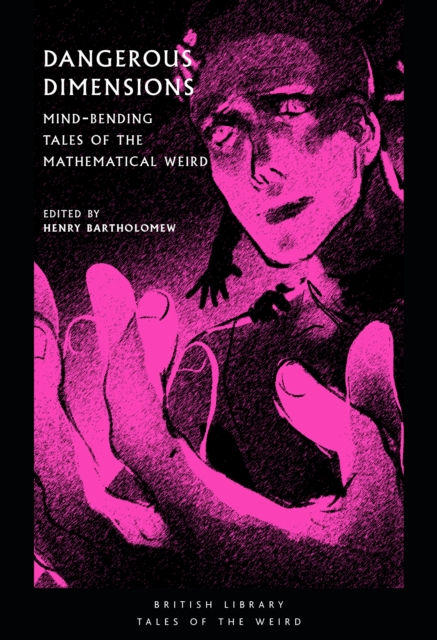 Dangerous Dimensions : Mind-bending Tales of the Mathematical Weird : 20