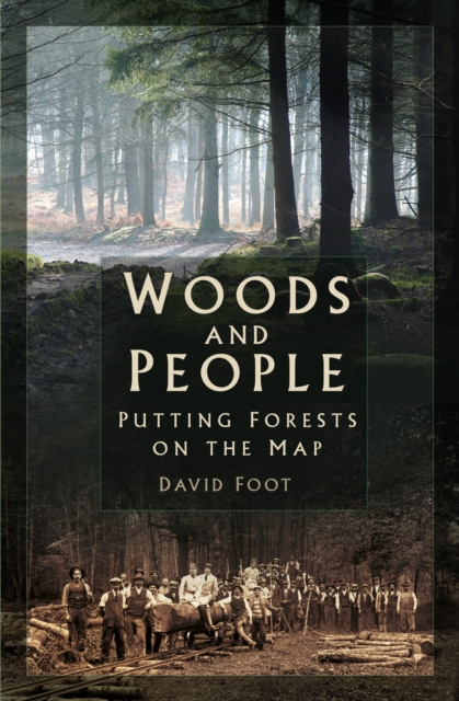Woods and People : Putting Forests on the Map