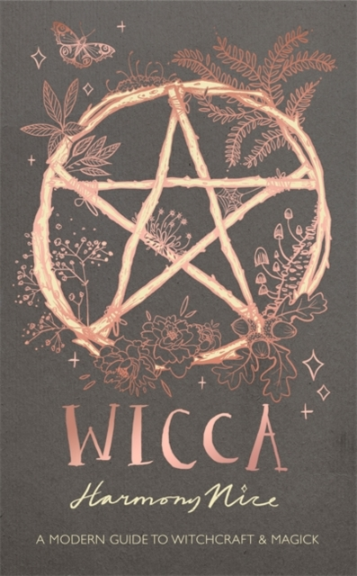 Wicca : A modern guide to witchcraft and magick