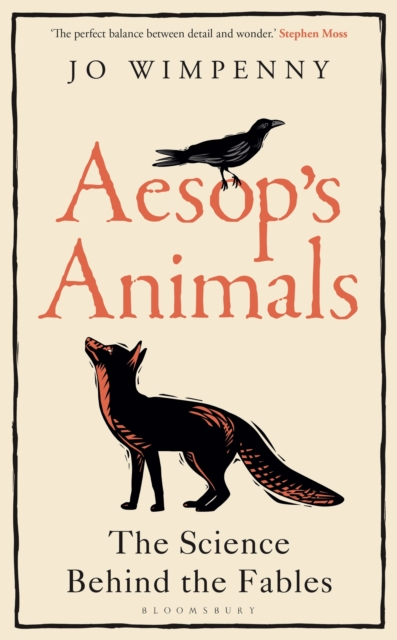 Aesop's Animals : The Science Behind the Fables
