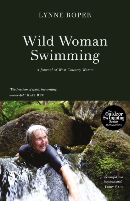 Wild Woman Swimming : A Journal of West Country Waters