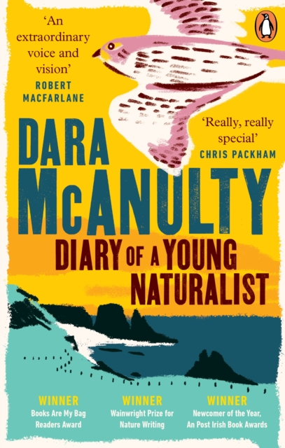 Diary of a Young Naturalist : Winner of the Wainwright Prize for Nature Writing 2020