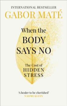 When the Body Says No : The Cost of Hidden Stress