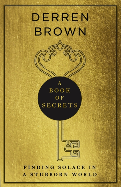A  Book of Secrets : the insightful and profound Sunday Times bestseller