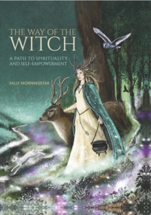 The Way of the Witch : A path to spirituality and self-empowerment