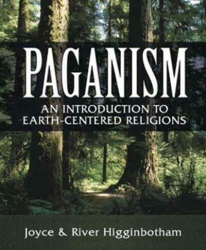 Paganism : An Introduction to Earth-centered Religions