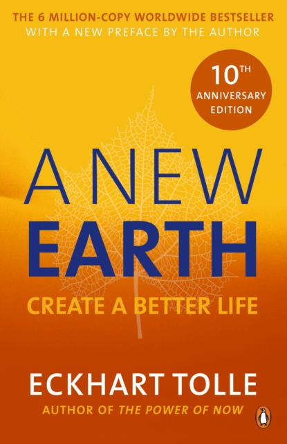 A New Earth : The life-changing follow up to The Power of Now.