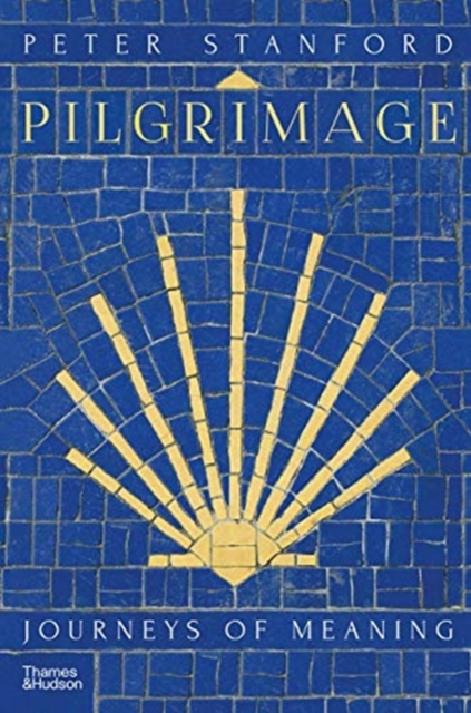 Pilgrimage : Journeys of Meaning