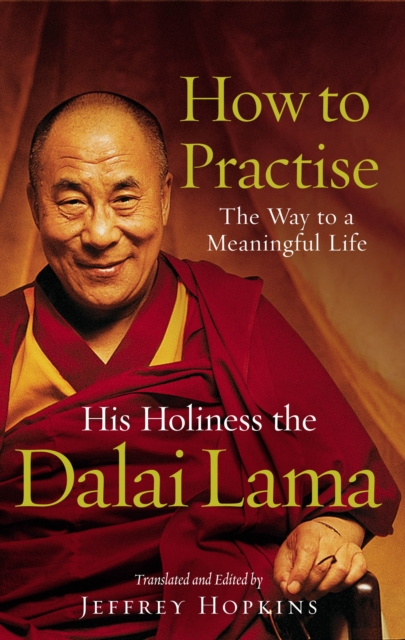 How To Practise : The Way to a Meaningful Life