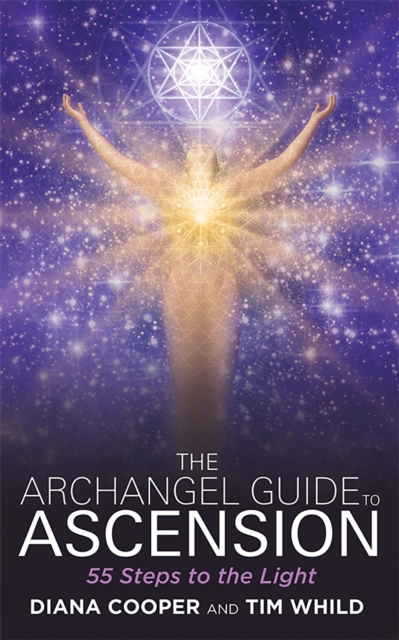 The Archangel Guide to Ascension : 55 Steps to the Light