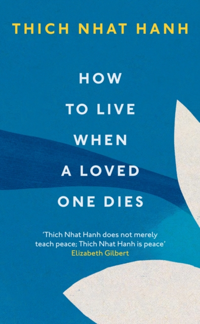 How To Live When A Loved One Dies